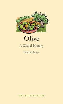 Olive: A Global History 9781861898685