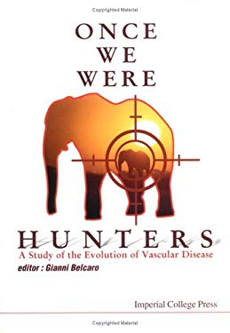 Once We Were Hunters: A Study of the Evo 9781860942624
