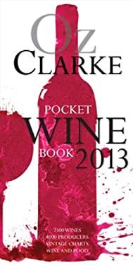Oz Clarke's Pocket Wine Book 2013 9781862059689