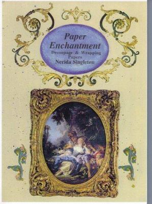Paper Enchantment: Decoupage & Wrapping Papers 9781863512251