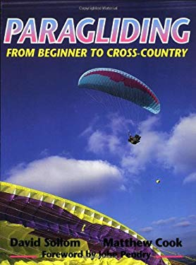 Paragliding: From Beginner to Cross-Country 9781861260444