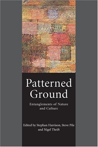 Patterned Ground: Entanglements of Nature and Culture 9781861891815
