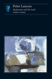 Peter Lanyon: Modernism and the Land