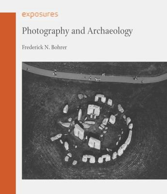 Photography and Archaeology 9781861898708