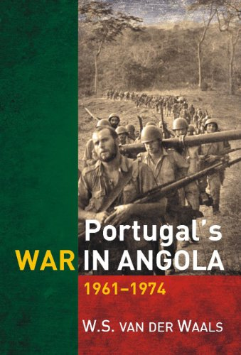 Portugal's War in Angola 1961-1974