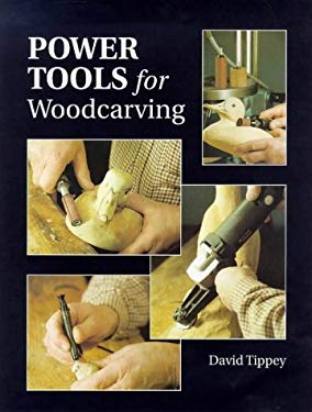 Power Tools for Woodcarving 9781861081049