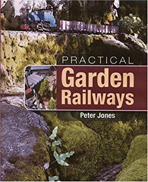 Practical Garden Railways 9781861268334