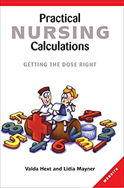 Practical Nursing Calculations: Getting the Dose Right 9781865088747