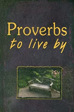 Proverbs to Live by 9781869200640