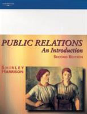Public Relations: An Introduction 9781861525475
