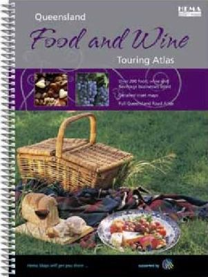 Queensland Food and Wine Atlas and Guide 9781865005775