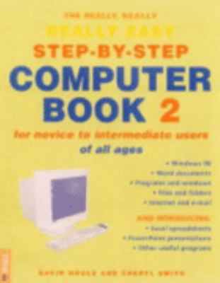 Really, Really, Really, Easy Step-By-Step Computer Book 2 9781868728992