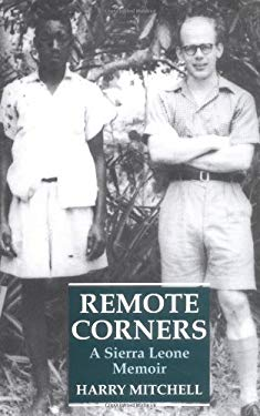 Remote Corners: A Sierra Leone Memoir 9781860648175