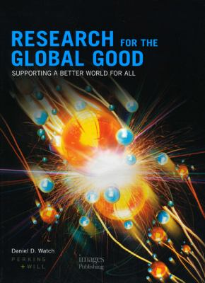 Research for the Global Good: Supporting a Better World for All 9781864703979