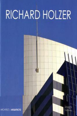 Richard Holzer, Architect 9781864703634