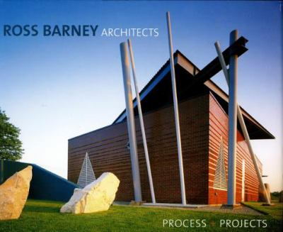 Ross Barney Architects: Process + Projects 9781864702293