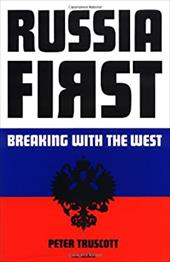 Russia First: Breaking with the West 7599851