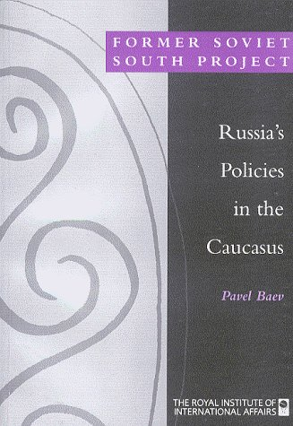 Russia's Policies in the Caucasus 9781862030558