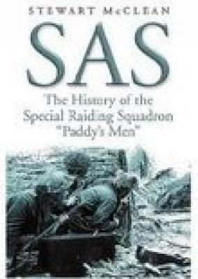 SAS: The History of the Special Raiding Squadron