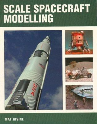 Scale Spacecraft Modelling 9781861267740