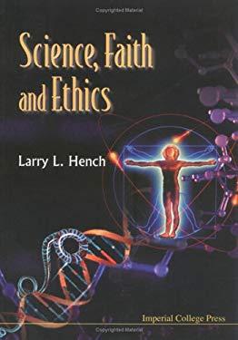 Science, Faith and Ethics 9781860942204
