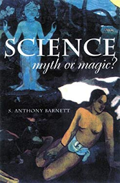 Science Myth or Magic?: A Struggle for Existence 9781865081229