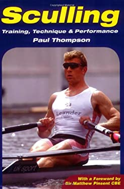 Sculling: Training, Technique & Performance 9781861267580