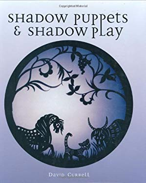 Shadow Puppets & Shadow Play 9781861269249
