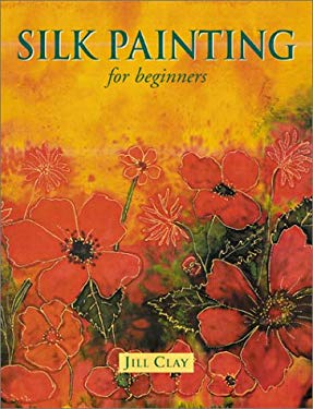 Silk Painting for Beginners 9781861082664