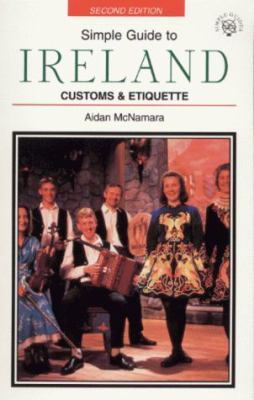 Simple Guide to Ireland: Customs and Etiquette 9781860340666