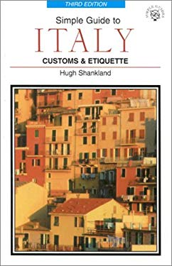 Simple Guide to Italy: Customs & Etiquette 9781860340864