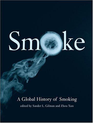 Smoke: A Global History of Smoking