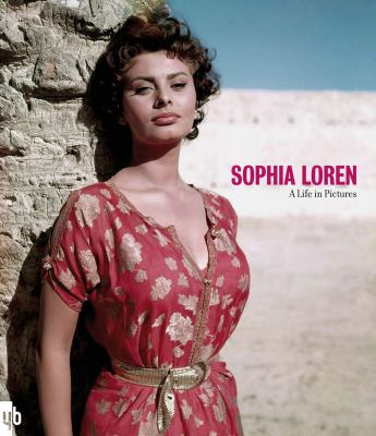 Sophia Loren: A Life in Pictures 9781862058316