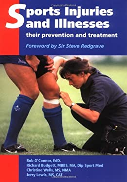 Sports Injuries and Illnesses: Their Prevention and Treatment 9781861264091