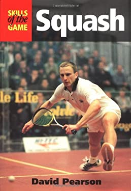 Squash: Skills of the Game 9781861264213