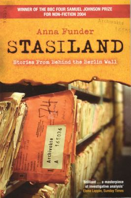 Stasiland: Stories from Behind the Berlin Wall 9781862076556