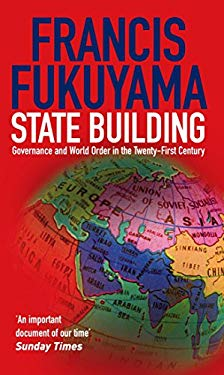 State Building: Governance and World Order in the 21st Century 9781861977045