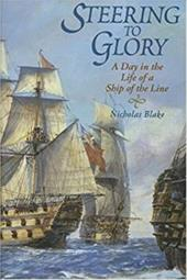 Steering to Glory: A Day in the Life of a Ship of the Line 7606660