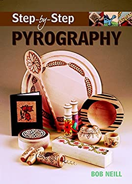 Step-By-Step Pyrography 9781861084910
