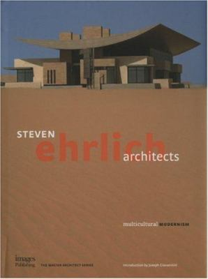 Steven Ehrlich Architects: Multicultural Modernism 9781864701845