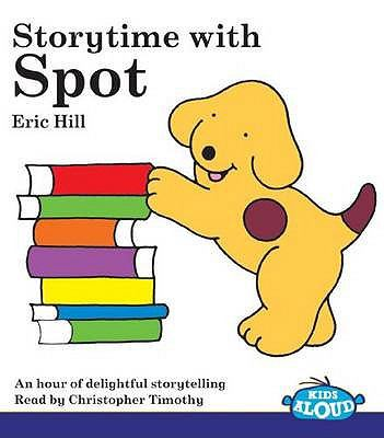 Storytime with Spot 9781860224805