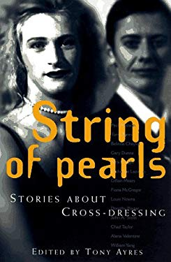 String of Pearls: Stories about Cross-Dressing 9781863739146