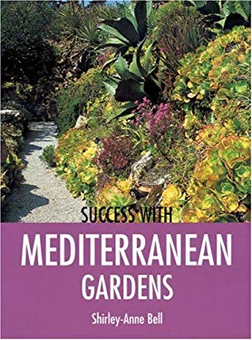 Success with Mediterranean Gardens 9781861084507