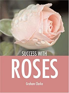 Success with Roses 9781861084644