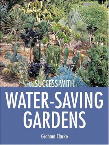 Success with Water-Saving Gardens 9781861084842