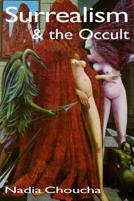 Surrealism and the Occult 9781869928162