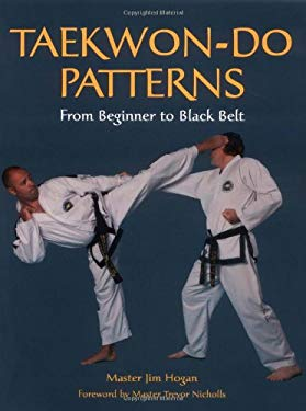Taekwon-Do Patterns: From Beginner to Black Belt 9781861268983