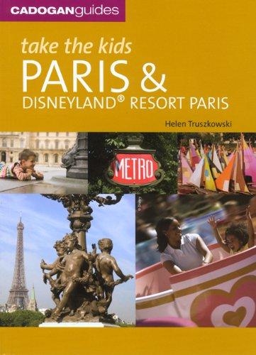 Take the Kids Paris and Disneyland Resort Paris 9781860113994