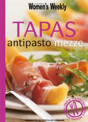 Tapas, Antipasto, Mezze 9781863966337