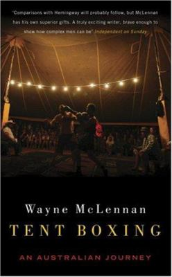 Tent Boxing: An Australian Journey 9781862078543